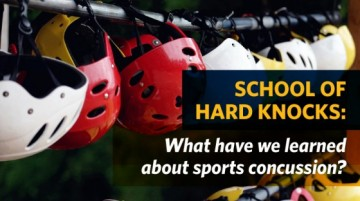 School of Hard Knocks: What Have We Learned about Sport Concussion?